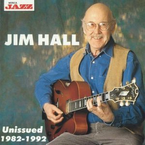 Jim Hall - Unissued 1982-1992 (1994)