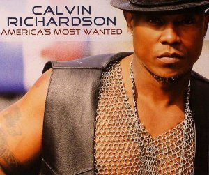 Calvin Richardson - America's Most Wanted (2010)