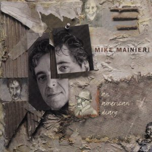 Mike Mainieri - An American Diary (1995)