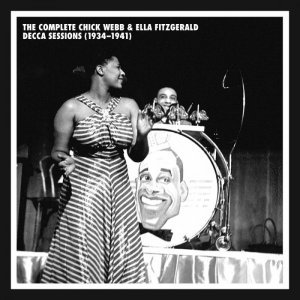 Chick Webb & Ella Fitzgerald - The Complete Decca Sessions 1934-1941 (2013)