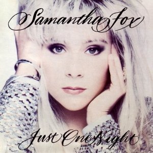 Samantha Fox - Just One Night [Deluxe Edition] (2012)