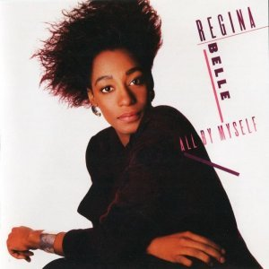 Regina Belle - All By Myself 1987 [Expanded Edition] (2012)