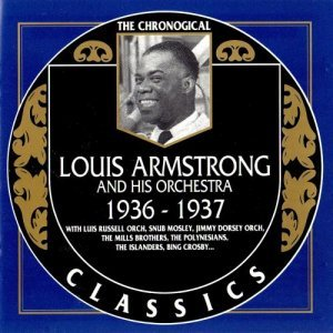 Louis Armstrong - The Chronological Classics: 1936-1937 (1990)