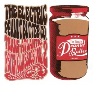 The Electric Peanut Butter Company – Trans-Atlantic Psych Classics Vol. 2 (2013)