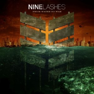 Nine Lashes - From Water To War (2014)