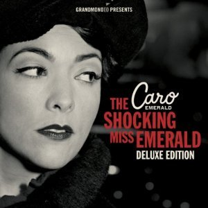 Caro Emerald - The Shocking Miss Emerald [Deluxe Edition] (2013)