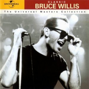 Bruce Willis - The Universal Masters Collection (1999)