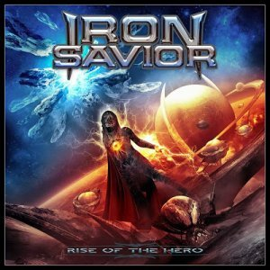 Iron Savior - Rise Of The Hero (2014)