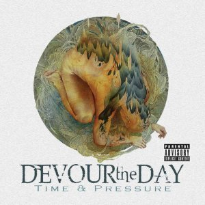 Devour The Day - Time & Pressure (2014)