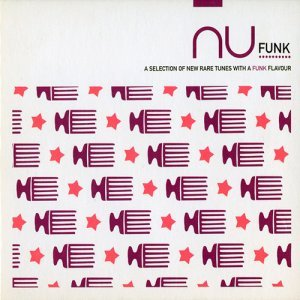 VA - Nu Funk: A Selection Of New Rare Tunes With A Funk Flavour (2007)