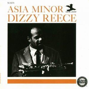 Dizzy Reece - Asia Minor (1962)