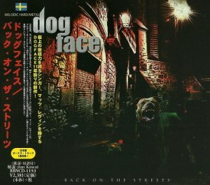 Dogface - Back On The Streets [Japanese Edition] (2013)