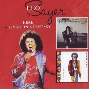 Leo Sayer - Here / Living In A Fantasy (2009)