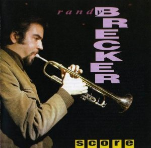 Randy Brecker - Score (1969)