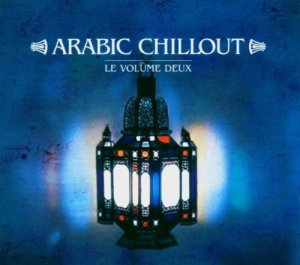 VA - Arabic Chillout - Le Volume Deux [2CD] (2004)