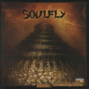 Soulfly - Conquer (2008) [Collectorґs Edition]
