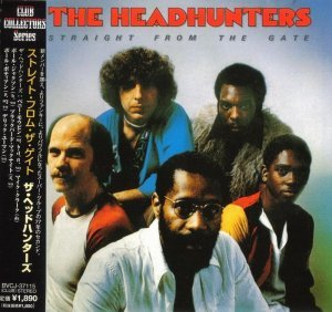 The Headhunters - Straight from the Gate 1977 [Japan] (2001)