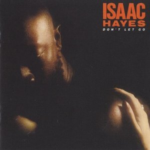 Isaac Hayes - Dont Let Go 1979 [Expanded Edition] (2012)