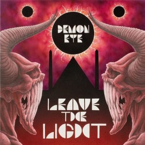 Demon Eye - Leave The Light (2014)