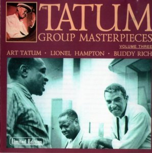 Art Tatum - The Tatum Group Masterpieces vol. 3 (1991)
