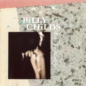 Billy Childs - Take for Example This...(1988)