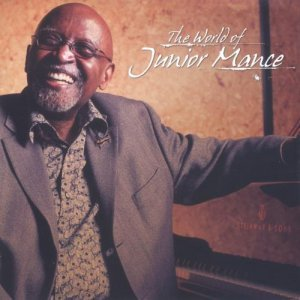 Junior Mance - The World of Junior Mance (2010)