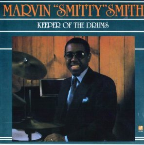 Marvin 'Smitty' Smith - Keeper Of The Drums (1987)