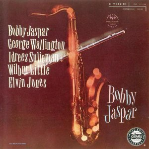 Bobby Jaspar - With George Wallington and Idrees Sulieman (1957)