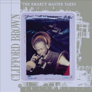 Clifford Brown - The Emarcy Master Takes [Box Set] (2011)