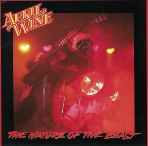 April Wine - The Nature Of The Beast (1981)
