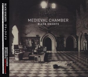 Black Knights - Medieval Chamber [Japan] (2014)