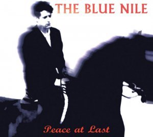 The Blue Nile - Peace At Last [Deluxe Remastered Edition] (2014)