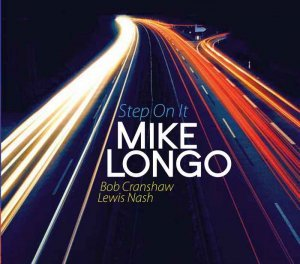 Mike Longo - Step on It (2014)