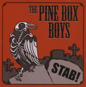 The Pine Box Boys - Stab! (2006)