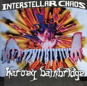 Harvey Bainbridge - Interstellar Chaos (1993)