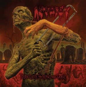 Autopsy - Tourniquets, Hacksaws And Graves (2014)