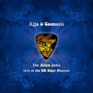 Ajja & Cosmosis - The Alien Jams (2014)