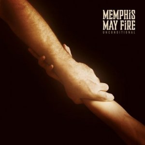 Memphis May Fire – Unconditional (2014)
