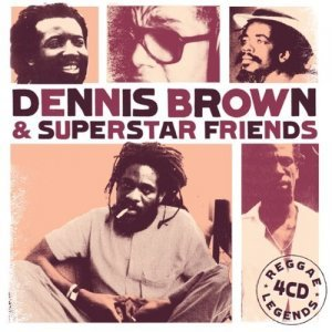 Dennis Brown & Superstar Friends - Reggae Legends (2014)