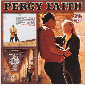 Percy Faith - More Themes For Young Lovers / Latin Themes For Young Lovers (2002)