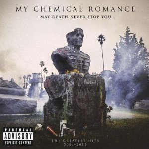 My Chemical Romance - May Death Never Stop You (2014)