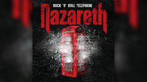 Nazareth - Rock'n'Roll Telephone (2014)