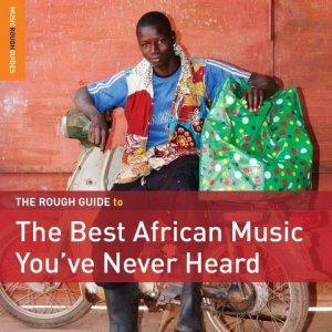 VA – The Rough Guide To The Best African Music You've Never Heard (2014) Lossless