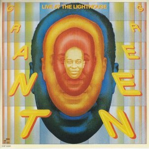 Grant Green - Live at the Lighthouse (1972)
