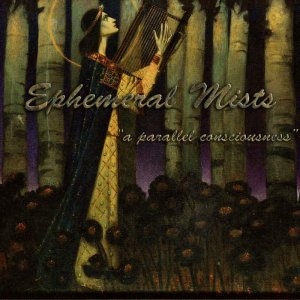 Ephemeral Mists - A Parallel Consciousness (2014)