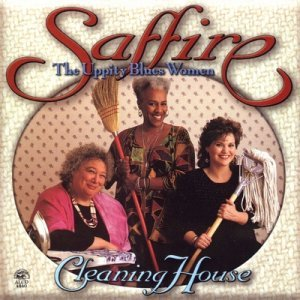 Saffire - Cleaning House (1996)