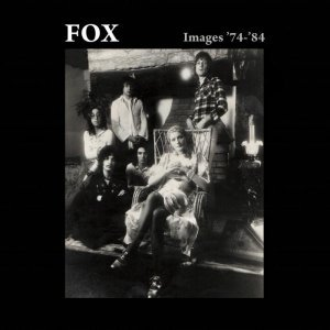 FOX - Images '74-'84: Deluxe Edition (2014)