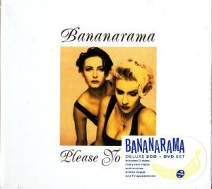 Bananarama - Please Yourself [Remastered Deluxe Edition] (2013)