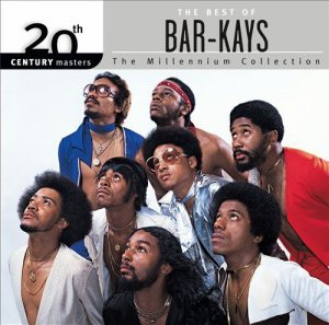 The Bar-Kays - 20th Century Masters: The Millennium Collection - The Best ofBar-Kays [Remastered] (2005)