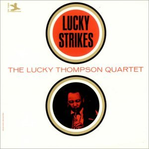 Lucky Thompson - Lucky Strikes (1964)